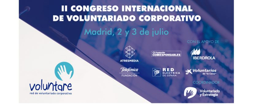 El II Congreso Internacional de Voluntariado Corporativo abre sus inscripciones